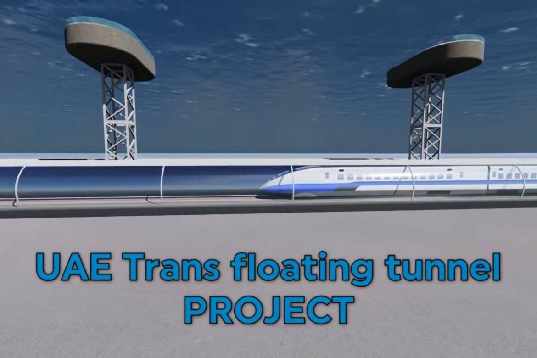 UAE Explores An Ultra-Futuristic 2000 KM long Underwater Rail Tunnel Between Mumbai And Fujairah